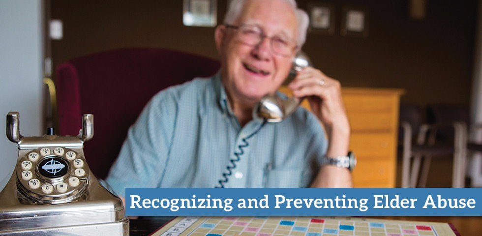 Recognizing and Preventing Elder Abuse